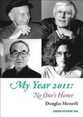 My Year 2011: No One's Home