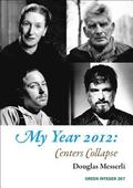 My Year 2012: Centers Collapse
