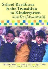 School Readiness, Early Learning, and the Transition to Kindergarten