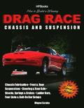 How To Build A Winning Drag Race Chassis And Suspension