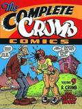 The The Complete Crumb Comics: Volume 9 The Complete Crumb Comics Vol.9 R. Crumb Versus the Sisterhood