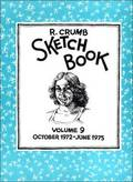 The R. Crumb Sketchbook Vol. 9