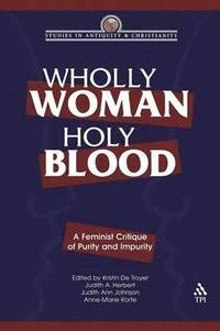 Wholly Woman, Holy Blood