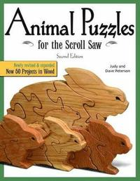 Animal Puzzles for the Scroll Saw, Second Edition