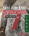 Victorinox Swiss Army Knife Camping &; Outdoor Survival Guide