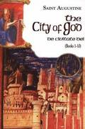 The City of God: Volume 6 The Works of St Augustine, a Translation for the 21st Century: Books