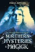 Northern Mysteries &; Magick