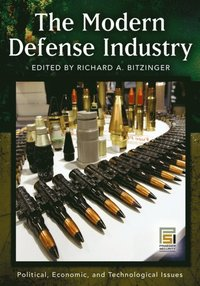 Modern Defense Industry: Political, Economic, and Technological Issues