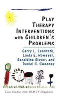 Play Therapy Interventions with Children's Problems