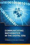 Communicating Mathematics in the Digital Era
