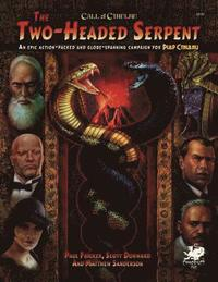 Two-Headed Serpent: A Pulp Cthulhu Campaign for Call of Cthulhu