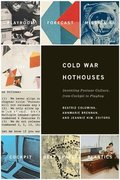Cold War Hot Houses