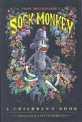Sock Monkey: A Children's Book