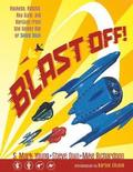 Blast off!: Rockets, Robots, Ray Guns, and Rarities from the Golden Age of Space Toys Ltd