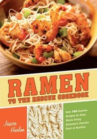 Ramen to the Rescue Cookbook