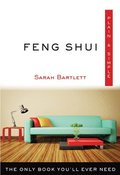 Feng Shui Plain & Simple: The Only Book You'll Ever Need
