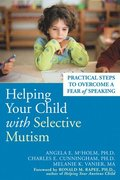 Helping Your Child With Selective Mutism