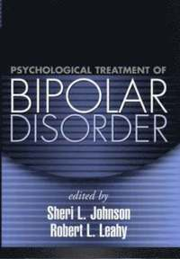 Psychological Treatment of Bipolar Disorder