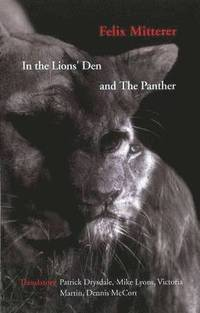 In the Lions' Den &; The Panther