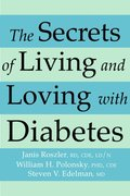 Secrets of Living and Loving with Diabetes