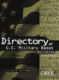 Directory of U.S. Military Bases Worldwide, 3rd Edition