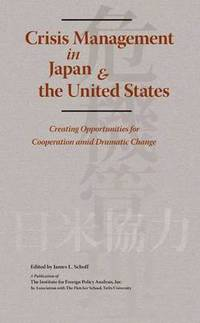 Crisis Management in Japan &; the United States