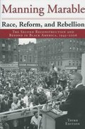 Race, Reform, and Rebellion