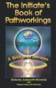 Initiate's Book Of Pathworkings
