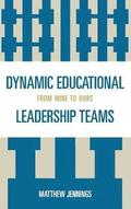 Dynamic Educational Leadership Teams