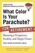 What Color Is Your Parachute? For Retirement, 2nd Edition