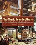 Classic Hewn-Log House