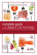 The Complete Guide to Carb Counting, 4th Edition