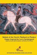 Ballads of the North, Medieval to Modern