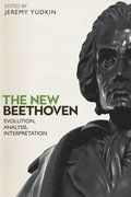 The New Beethoven - Evolution, Analysis, Interpretation