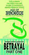 Age Of Bronze Volume 3: Betrayal