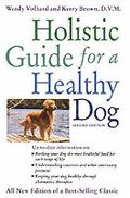 The Holistic Guide for a Healthy Dog