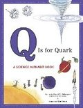 Q is for Quark