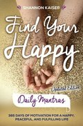 Find Your Happy - Daily Mantras