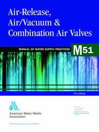 Air-release, Air-vacuum and Combination Air Valves (M51)