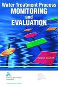 Water Treatment Process Monitoring and Evaluation