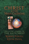 Christ and the Maya Calendar