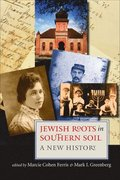 Jewish Roots in Southern Soil - A New History
