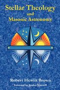 Stellar Theology and Masonic Astronomy