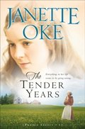 Tender Years (Prairie Legacy Book #1)
