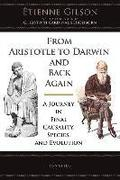 From Aristotle to Darwin and Back Again