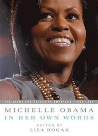 Michelle Obama in her Own Words