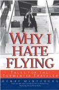 Why I Hate Flying