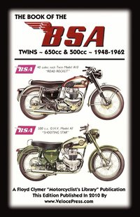 BOOK OF THE BSA TWINS - ALL 500cc &; 650cc MODELS 1948-1962