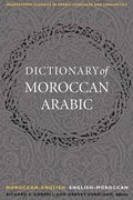 A Dictionary of Moroccan Arabic