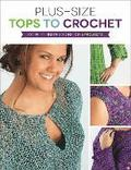 Plus-Size Tops to Crochet